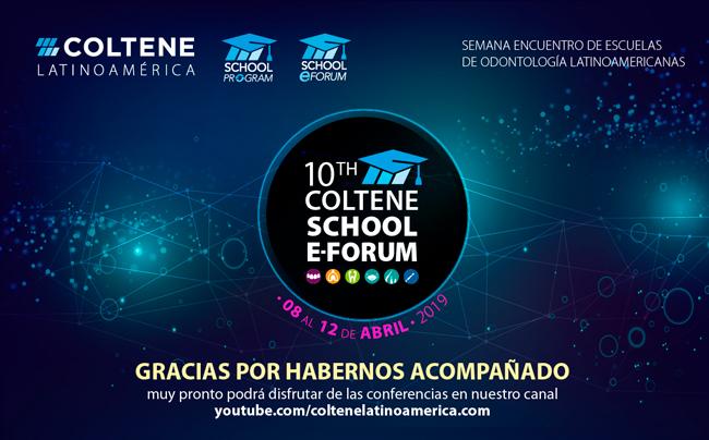GRACIAS por habernos acompañado en el 10th Coltene School E-Forum