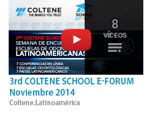 3rd Coltene School E-Forum