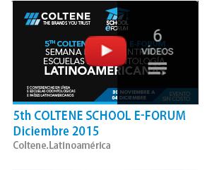 5th Coltene School E-Forum